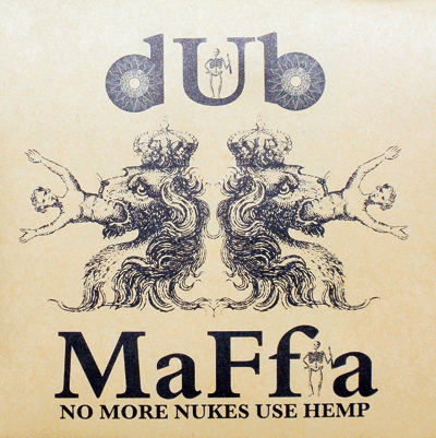 dub MaFfia_NO MORE NUKIES USE HEMP