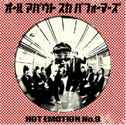 all about ska performers ホットエモーションNO.9