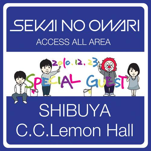 SEKAI NO OWARI 2010.12.23 SHIBUYA C.C. Lemon Hall