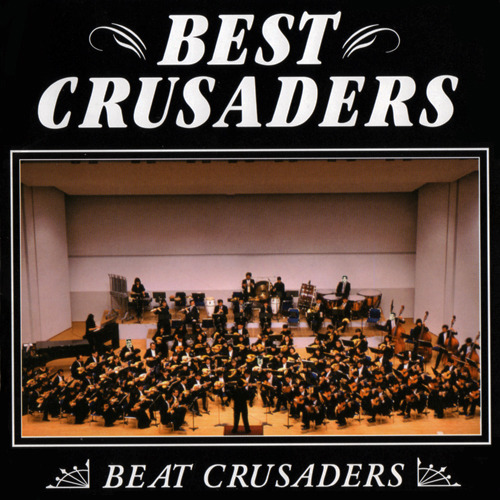 BEAT CRUSADERS BEST CRUSADERS