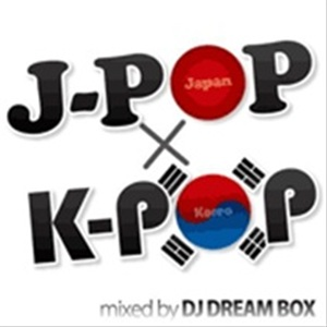 DJ DREAM BOX!_J-POP × K-POP