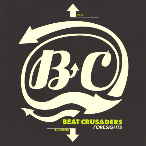 BEAT CRUSADERS FORSIGHTS