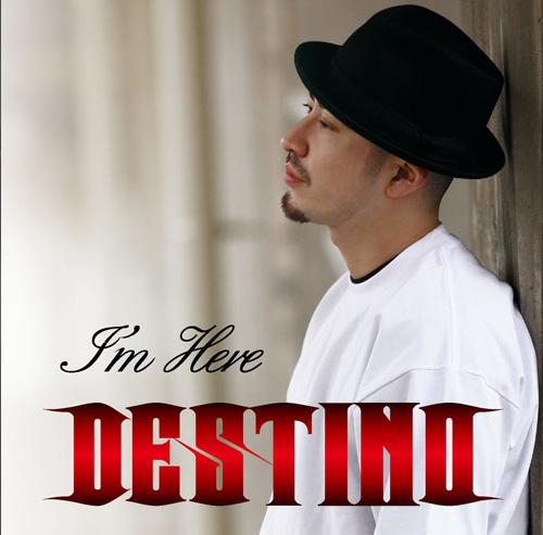 DESTINO I'm HERE