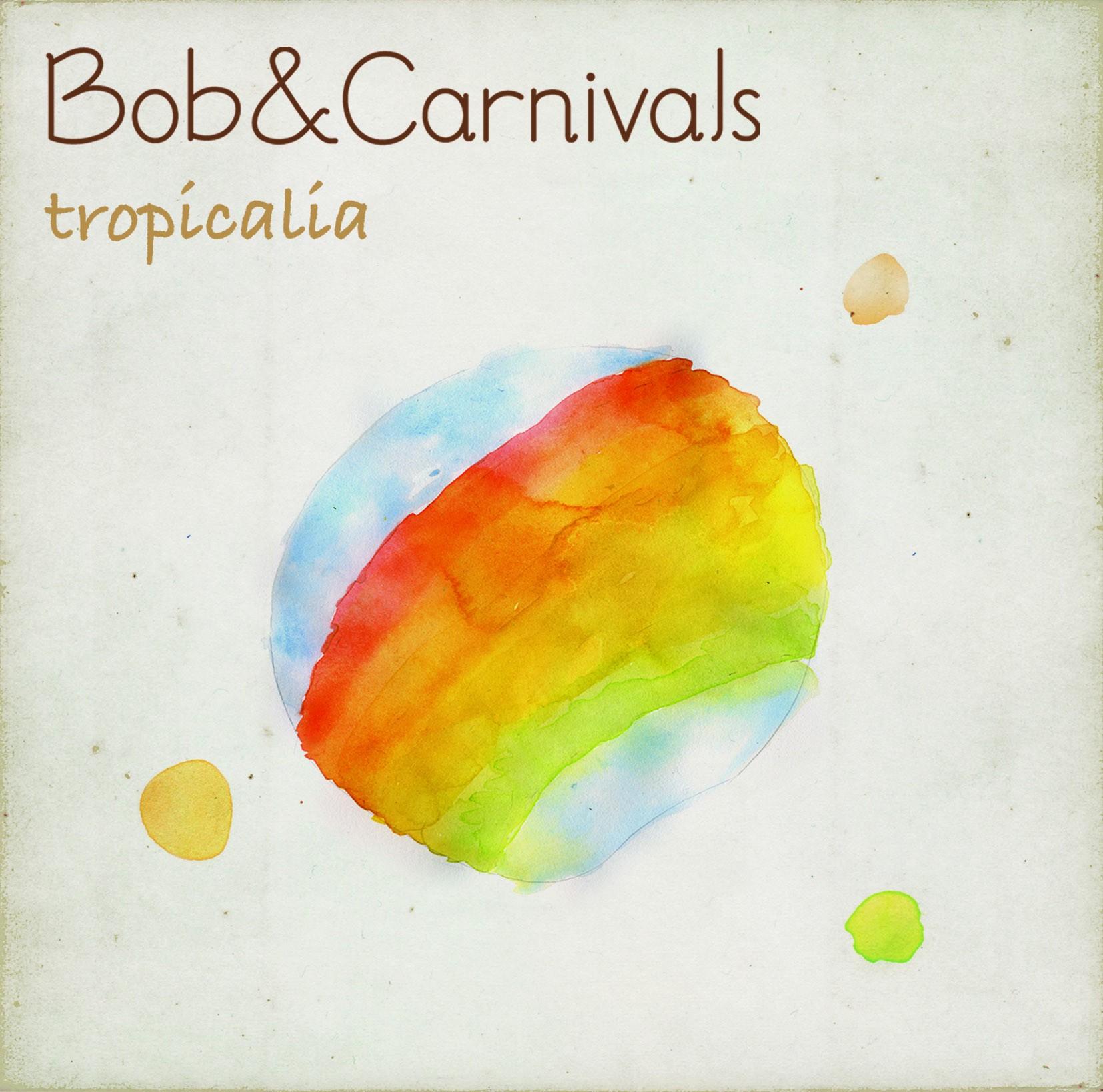 Bob&Carnivals tropicalia