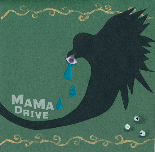 MAMA DRIVE カラスと目玉