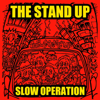 THE STAND UP SLOW OPERATION