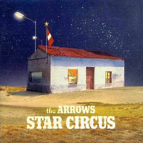 the ARROWS STAR CIRCUS