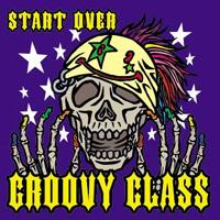 GROOVY CLASS START OVER