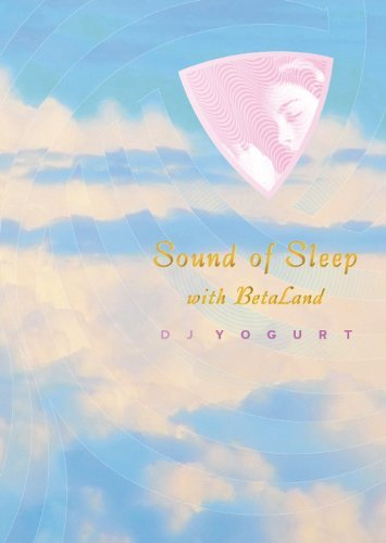 DJ Yogurt Sound of Sleep -Special Edition-