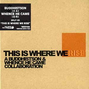 buddhistson THIS IS WHERE WE RISE with whence he came