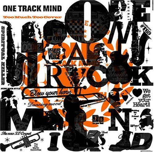 ONE TRACK MIND TOO MUCH TOO COVER