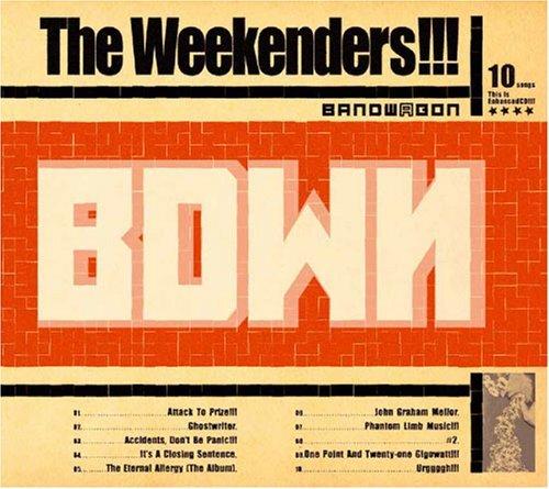 BANDWAGON The Weekenders!!!