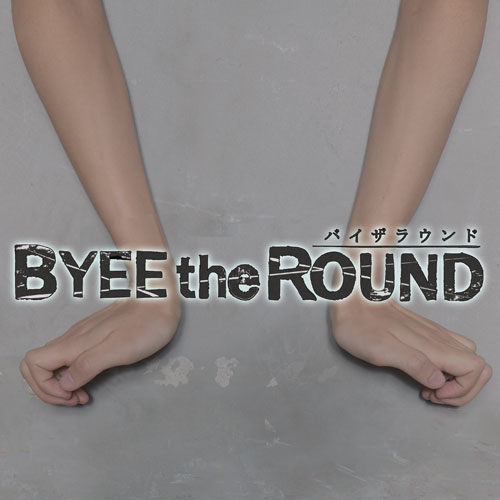 BYEE the Round アナザーガールプリーズ