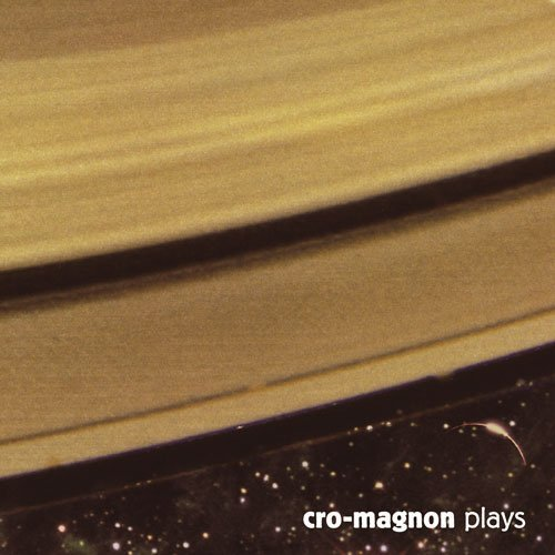 cro-magnon cro-magnon plays