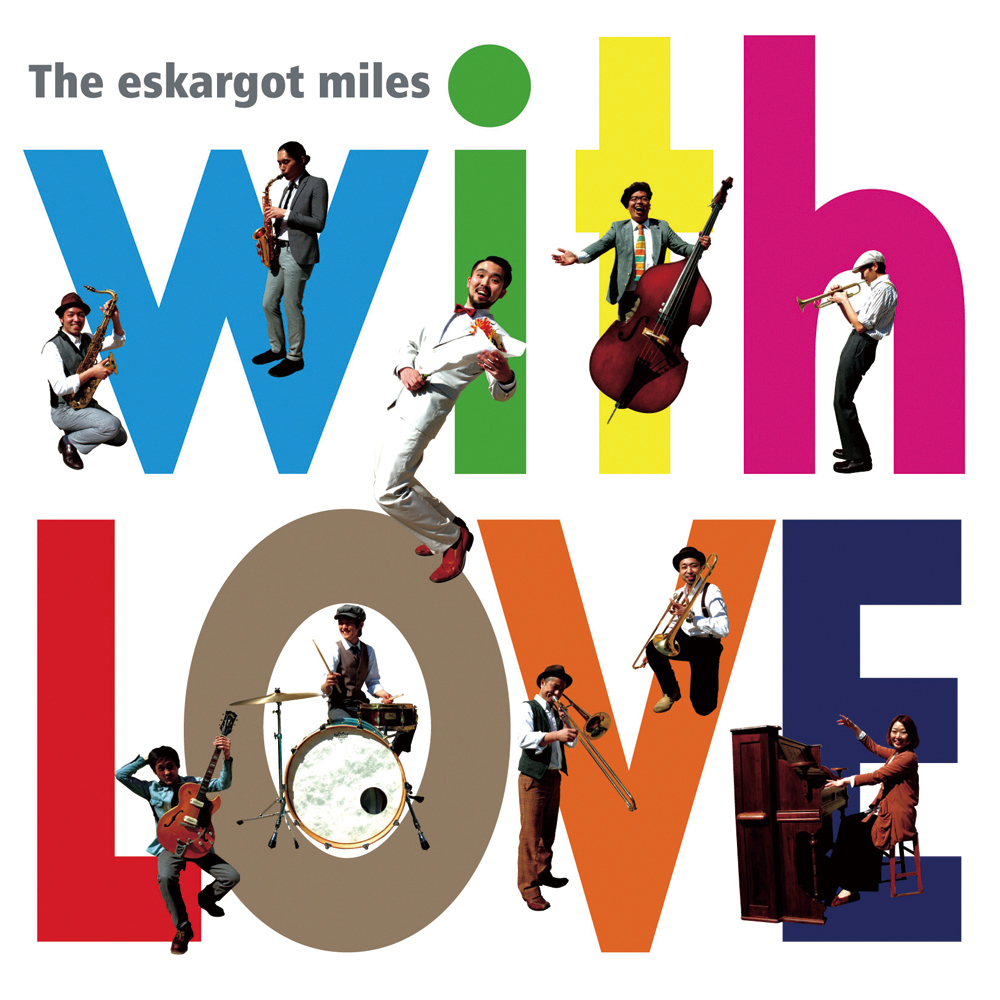 The eskargot miles	with LOVE