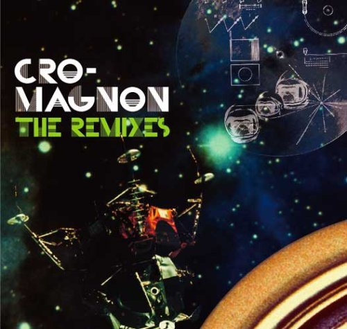 cro-magnon the remixes