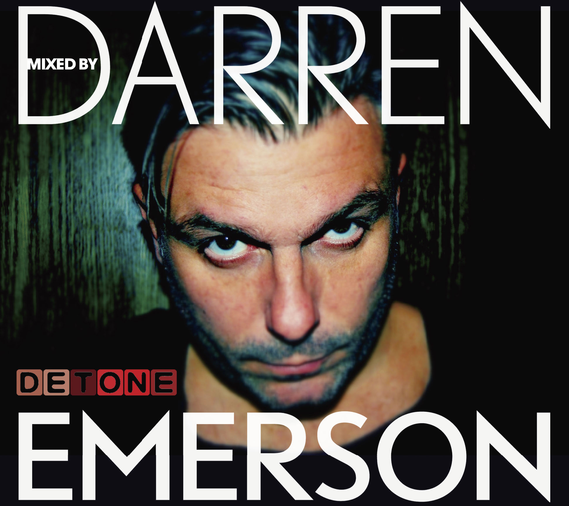 DETONE Mixed By Darren Emerson