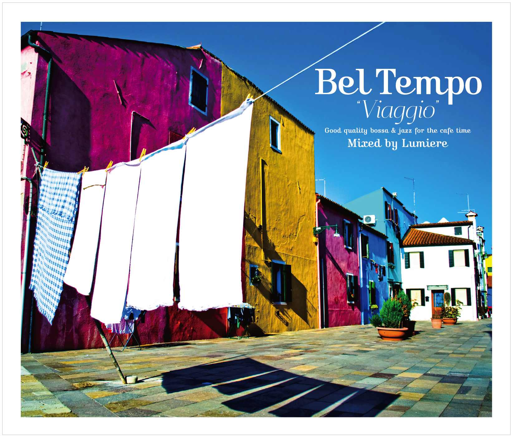 オムニバス_Bel Tempo Viaggio~good quality bossa&jazz for the cafe time~