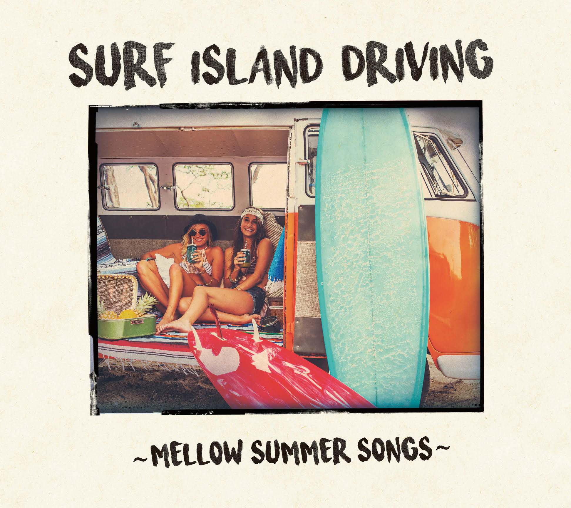 V.A_SURF ISLAND DRIVING ~MELLOW SUMMER SONGS~
